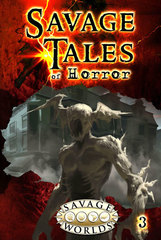 Savage Worlds RPG: PRESALE Savage Tales of Horror - Volume 3 LE Pinnacle