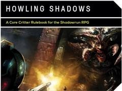 Shadowrun RPG: PRESALE Howling Shadows Limited Edition Hardcover Catalyst Game
