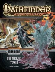 Pathfinder Adventure Path #87 Iron Gods chapter 3: The Choking Tower