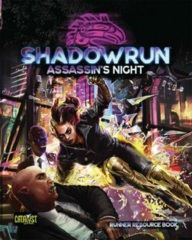 Shadowrun RPG 6th edition: PRESALE Assassin's Night campaign book