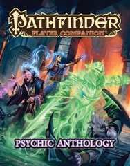 Pathfinder Player Companion RPG Roleplaying Game: PRESALE Psychic Anthology