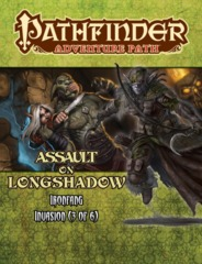 Pathfinder Adventure Path:  Ironfang Invasion part 3 - Assault on Longshadow