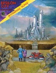 Metamorphosis Alpha RPG: (system 26 edition) Epsilon City