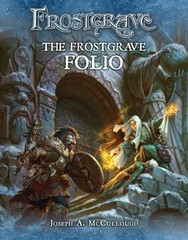 Frostgrave: Fantasy Wargames in the Frozen City The Frostgrave Folio expansion book
