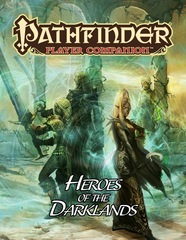 Pathfinder Roleplaying Game RPG: PRESALE Heroes of the Darklands