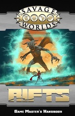 Savage Worlds: Savage Rifts - Game Master's Handbook softcover