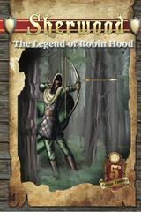 5th Edition Fantasy RPG: PRESALE Sherwood - The Legend of Robin Hood