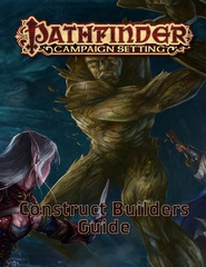 Pathfinder Roleplaying Game RPG: PRESALE Construct Builder's Guide paizo