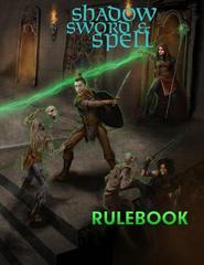 Shadow, Sword & Spell RPG: PRESALE 2nd edition rulebook