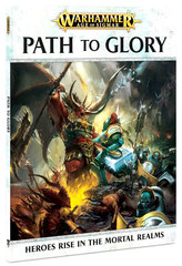 Warhammer Age of Sigmar: PRESALE Path to Glory GW