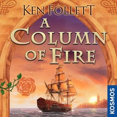 A Column of Fire: PRESALE board game thames and kosmos