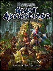 Frostgrave: Fantasy Wargames in the Frozen City Ghost Archipelago expansion book