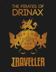 Traveller RPG: Pirates of Drinax