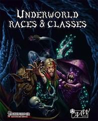 Pathfinder RPG: Underworld Races & Classes