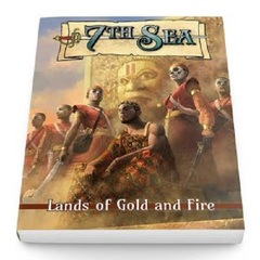 7th Sea RPG: PRESALE 2nd edition Lands of Gold and Fire hardcover