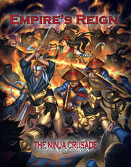 The Ninja Crusade RPG: 2nd Edition - Empires Reign supplement Third Eye Games