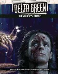 Delta Green RPG: Handler's Guide hardcover supplement Arc Dream Publishing
