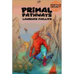 Legacy - Life Among the Ruins RPG: PRESALE 2nd edition Primal Pathways modiphius