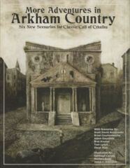 Call of Cthulh RPG: More Adventures in Arkham Country chaosium