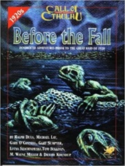Call of Cthulh RPG: Before the Fall chaosium