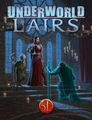 Dungeons & Dragons 5e RPG: PRESALE Underworld Lairs hardcover kobold press
