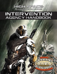 Savage Worlds RPG - High Space: PRESALE Intervention Agency Handbook