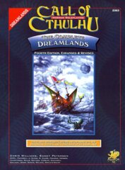 Call of Cthulh RPG: The Complete Dreamlands chaosium