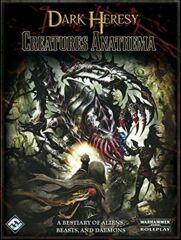 Dark Heresy RPG: Creatures Anathema hardcover