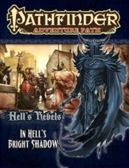 Pathfinder Adventure Path #97 Hell's Rebels chapter 1: In Hell's Bright Shadow