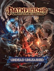 Pathfinder Campaign Setting RPG Roleplaying Game: Undead Unleashed