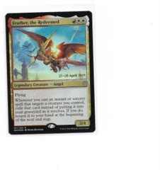 Feather, the Redeemed - Foil Promo Prerelease