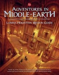 Adventures in Middle-Earth: PRESALE Lonely Mountain Region Guide