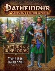 Pathfinder RPG: Return of the Runelords Part 4 - PRESALE Temple of the Peacock Spirit