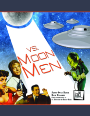 Vs. Moon Men RPG: PRESALE base/core rulebook