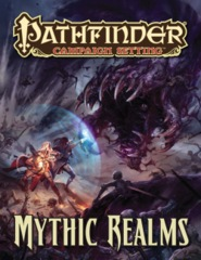 Pathfinder Campaign Setting RPG Roleplaying Game: Mythic Realms