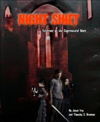 Night Shift RPG: PRESALE Veterans of the Supernatural Wars core rulebook