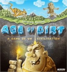 Age of Dirt - A Game of Uncivilization: PRESALE board game