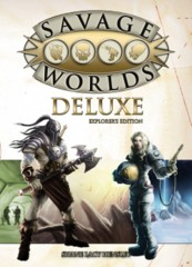Savage Worlds Roleplaying Game RPG: Deluxe Explorer's Edition base/core rulebook