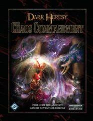 Dark Heresy RPG: The Chaos Commandment hardcover part 2 Apostasy Gambit