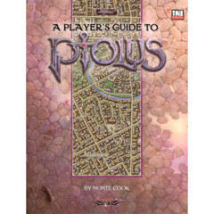 Ptolus - City by the Spire: PRESALE A Player's Guide Monte Cook
