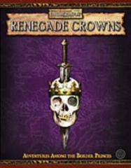 Warhammer Fantasy Roleplaying Game 2nd edition: Renegade Crowns WFRP