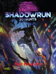Shadowrun RPG 6th edition: PRESALE 30 Nights catalyst