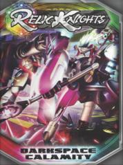 Relic Knights: Dark Space Calamity base/core rulebook