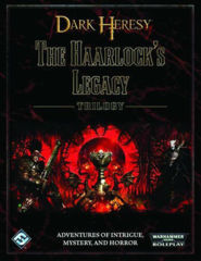 Dark Heresy RPG: The Haarlock's Legacy TRILOGY
