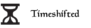 Timeshifted