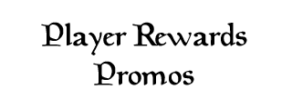Player Rewards Promos