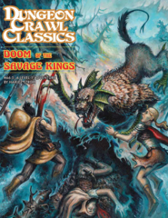 DCC #66.5 Doom of the Savage Kings (DCC RPG Adventure)
