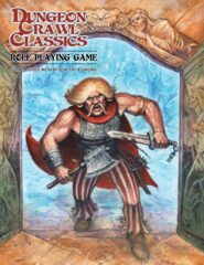 """Dungeon Crawl Classics: DCC Day Core Rulebook, """"Angry Hugh"""" Edition"""
