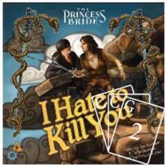 The Princess Bride: I'd Hate to Kill You