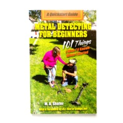 Metal Detecting for Beginners – 101 Things I wish I'd Known When I Started